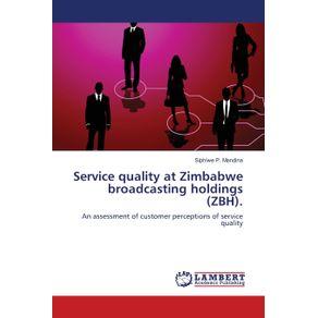 Service-quality-at-Zimbabwe-broadcasting-holdings--ZBH-.