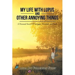 My-Life-with-Lupus-and-Other-Annoying-Things