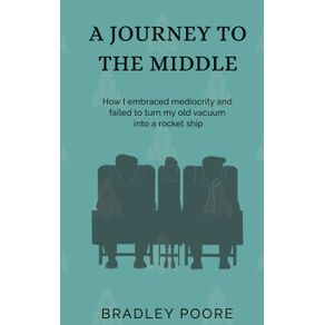 A-JOURNEY-TO-THE-MIDDLE