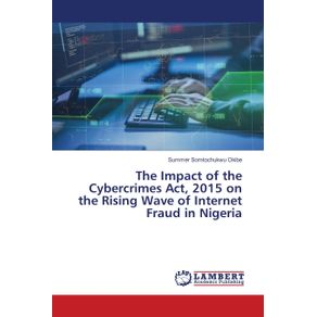 The-Impact-of-the-Cybercrimes-Act-2015-on-the-Rising-Wave-of-Internet-Fraud-in-Nigeria