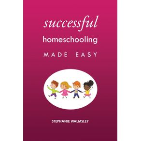 Successful-Homeschooling-Made-Easy