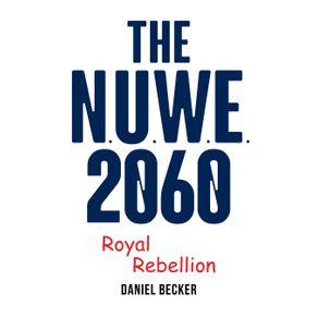 The-NUWE-2060-Royal-Rebellion