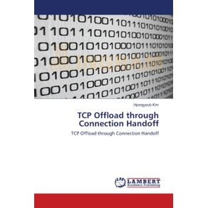 TCP-Offload-through-Connection-Handoff
