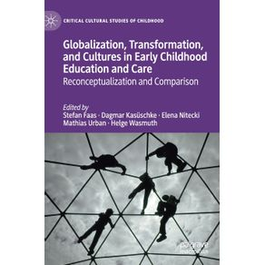 Globalization-Transformation-and-Cultures-in-Early-Childhood-Education-and-Care