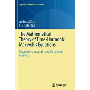 The-Mathematical-Theory-of-Time-Harmonic-Maxwells-Equations