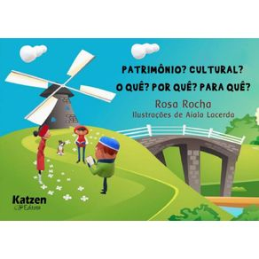 Patrimonio--Cultural--O-que--Por-que--Para-que-