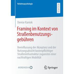 Framing-im-Kontext-von-Stra-enbenutzungsgebuhren