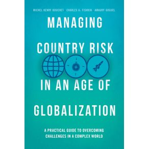 Managing-Country-Risk-in-an-Age-of-Globalization
