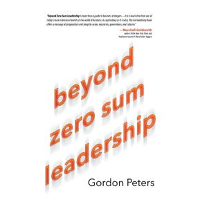 Beyond-Zero-Sum-Leadership
