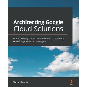 Architecting-Google-Cloud-Solutions