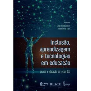 Inclusao-aprendizagem-e-tecnologias-em-educacao--Pensar-a-educacao-no-seculo-XXI