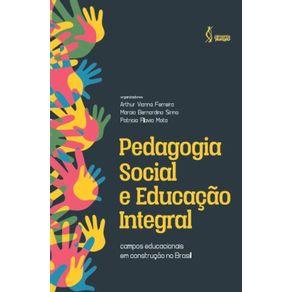 Pedagogia-social-e-educacao-integral--Campos-educacionais-em-construcao-no-Brasil.