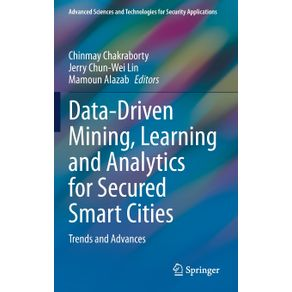 Data-Driven-Mining-Learning-and-Analytics-for-Secured-Smart-Cities