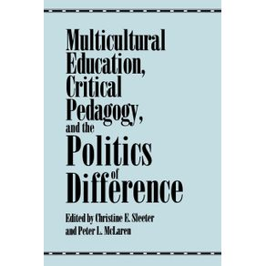 Multicultural-Education-Critical-Pedagogy-and-the-Politics-of-Difference