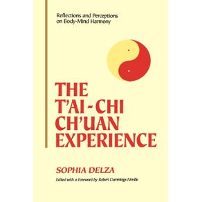 The-tAi-Chi-Chuan-Experience