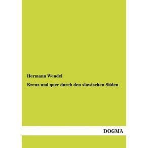 Kreuz-Und-Quer-Durch-Den-Slawischen-Suden