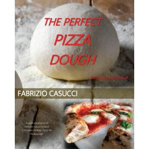 The-Perfect-Pizza-Dough-Pizza-as-a-Profession