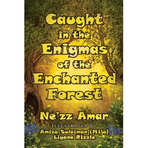 Caught-in-the-Enigmas-of-the-Enchanted-Forest