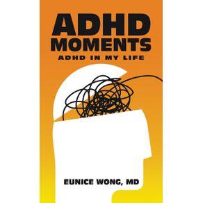 Adhd-Moments