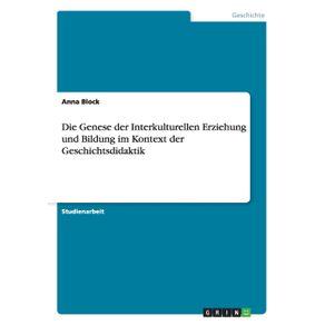 Die-Genese-der-Interkulturellen-Erziehung-und-Bildung-im-Kontext-der-Geschichtsdidaktik