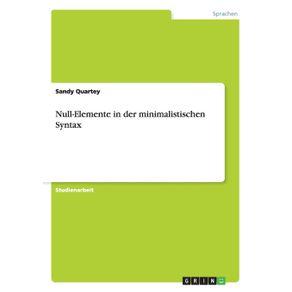 Null-Elemente-in-der-minimalistischen-Syntax