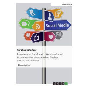 Linguistische-Aspekte-der-Kommunikation-in-den-neueren-elektronischen-Medien