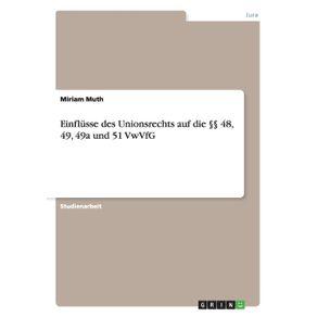 Einflusse-des-Unionsrechts-auf-die-§§-48-49-49a-und-51-VwVfG