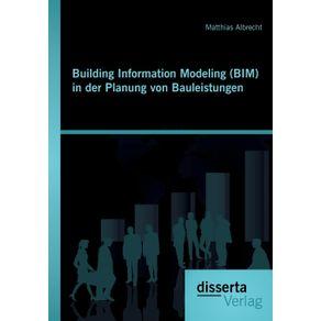Building-Information-Modeling--BIM--in-der-Planung-von-Bauleistungen