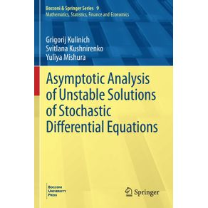 Asymptotic-Analysis-of-Unstable-Solutions-of-Stochastic-Differential-Equations