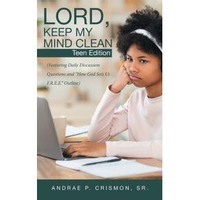 Lord-Keep-My-Mind-Clean