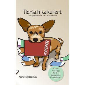 Tierisch-kalkuliert---Das-Sparbuch-fur-den-Hundehalter