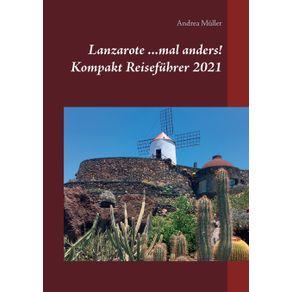 Lanzarote-...mal-anders--Kompakt-Reisefuhrer-2021