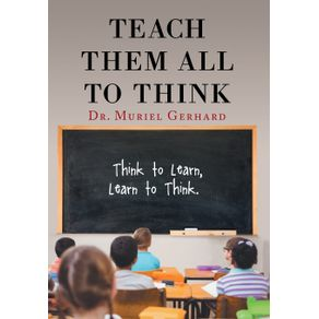 Teach-Them-All-to-Think