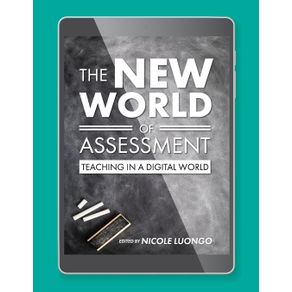 The-New-World-of-Assessment