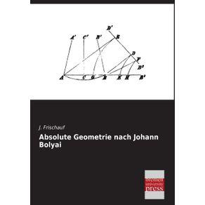 Absolute-Geometrie-Nach-Johann-Bolyai