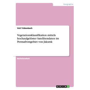 Vegetationsklassifikation-mittels-hochaufgeloster-Satellitendaten-im-Permafrostgebiet-von-Jakutsk