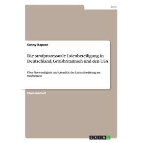 Die-strafprozessuale-Laienbeteiligung-in-Deutschland-Gro-britannien-und-den-USA