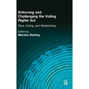 Enforcing-and-Challenging-the-Voting-Rights-Act