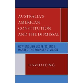 Australias-American-Constitution-and-the-Dismissal