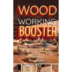 WOODWORKING-BOOSTER