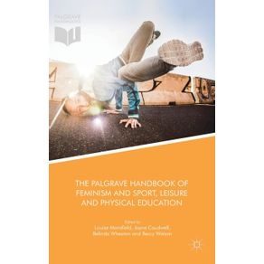 The-Palgrave-Handbook-of-Feminism-and-Sport-Leisure-and-Physical-Education
