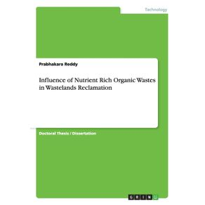 Influence-of-Nutrient-Rich-Organic-Wastes-in-Wastelands-Reclamation
