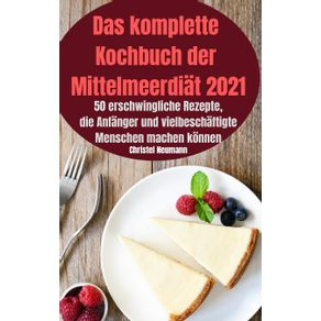 Das-komplette-Kochbuch--der-Mittelmeerdiat-2021