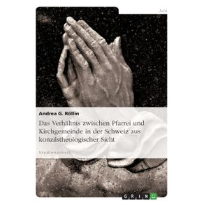 Das-Verhaltnis-zwischen-Pfarrei-und-Kirchgemeinde-in-der-Schweiz-aus-konzilstheologischer-Sicht