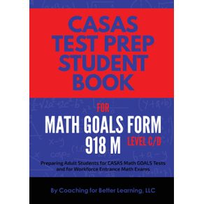 CASAS-Test-Prep-Student-Book-for-Math-GOALS-Form-918-M-Level-C-D