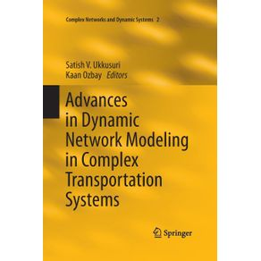 Advances-in-Dynamic-Network-Modeling-in-Complex-Transportation-Systems