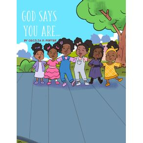 GOD-SAYS-YOU-ARE...
