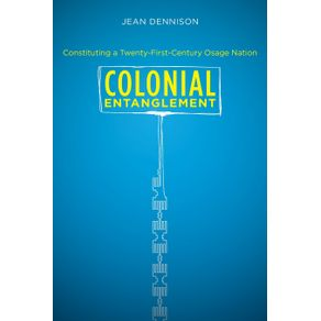 Colonial-Entanglement