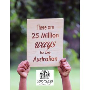 There-are-25-Million-Ways-to-be-Australian---Softcover