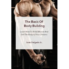 The-Basic-Of-Body-Building
